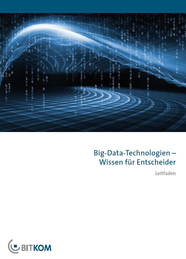 Big-Data-Technologien - Wissen für Entscheider