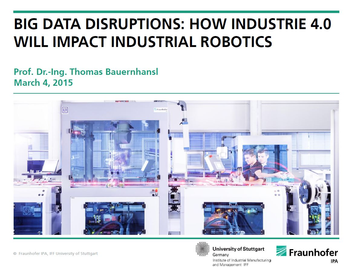 Big Data Disruptions: How Industrie 4.0 will impact industrial robotics