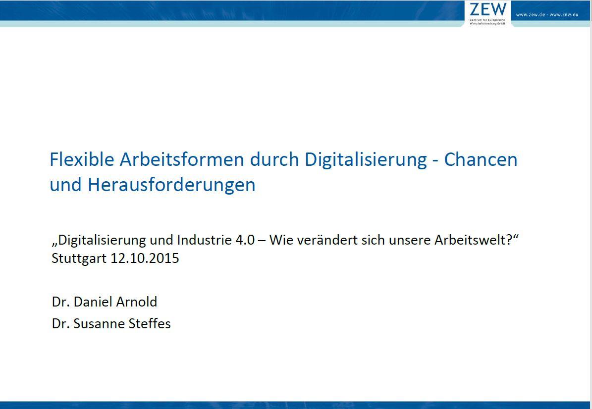 Flexible Arbeitsformen durch Digitalisierung - Chancen und Herausforderungen