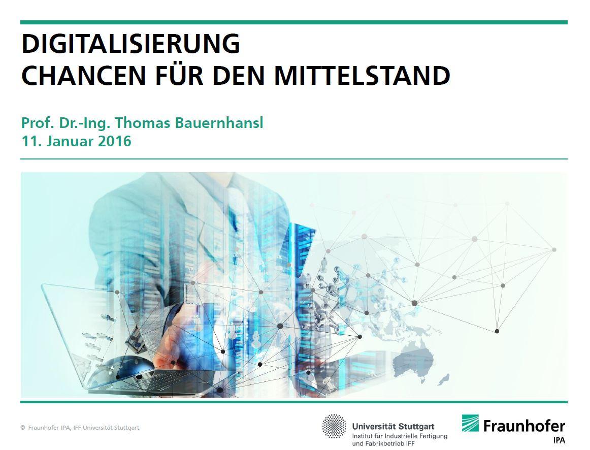 Digitalisierung -  Chancen für den Mittelstand