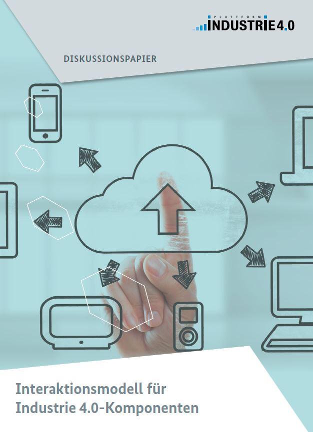 Diskussionspapier: Interaktionsmodell für Industrie 4.0-Komponenten