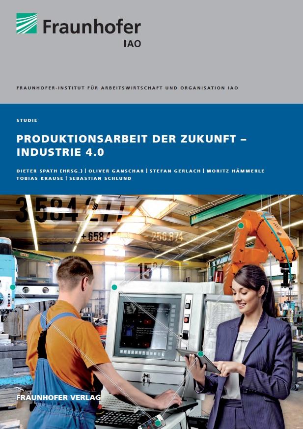 Produktionsarbeit der Zukunft - Industrie 4.0