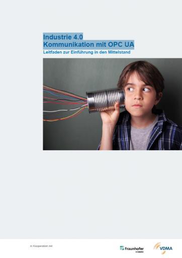Leitfaden Industrie 4.0 - Kommunikation mit OPC UA